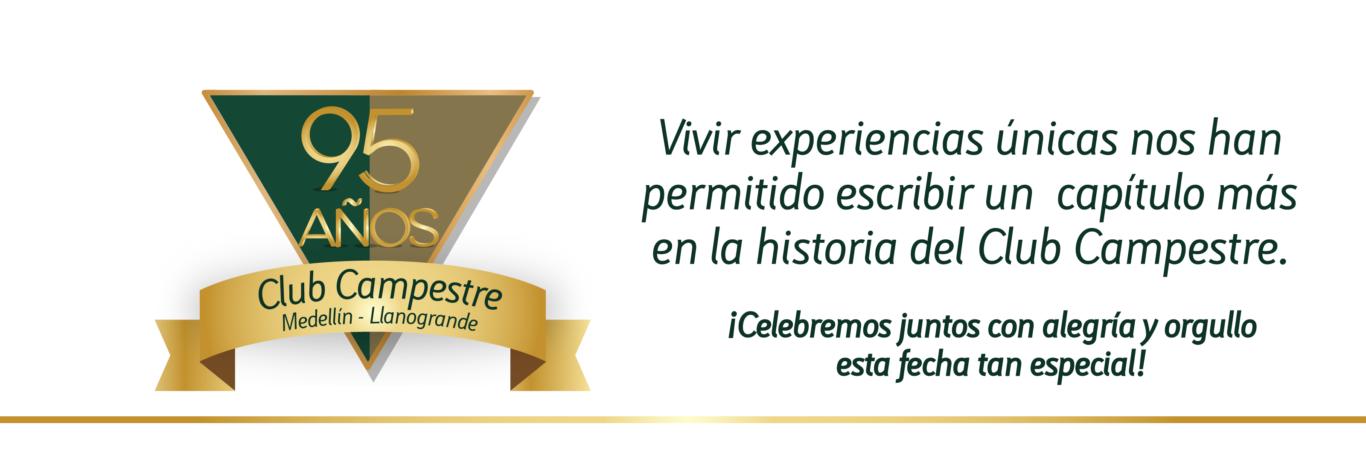 95 años generando experiencias positivas en nuestros socios